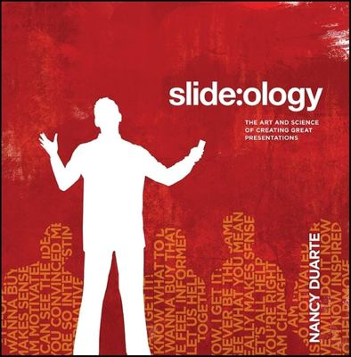 Slide: ology: The Art and Science of Creating Great Presentations 9780596522346