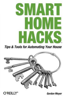 Smart Home Hacks 9780596007225
