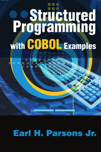 Structured Programming with COBOL Examples 9780595250943