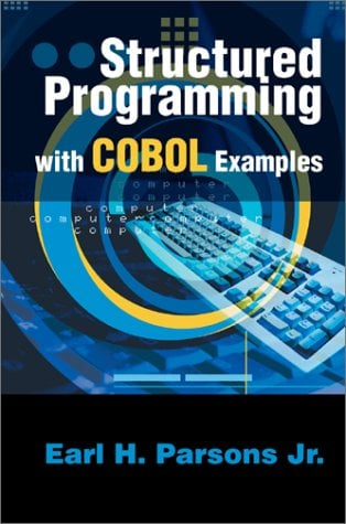 Structured Programming with COBOL Examples 9780595650347