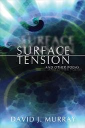 Surface Tension and Other Poems 2164894