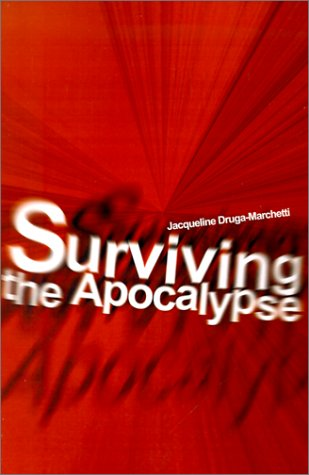 Surviving the Apocalypse 9780595206933