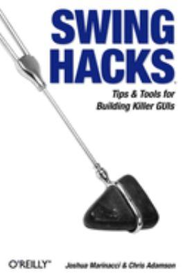 Swing Hacks 9780596009076