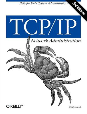 TCP/IP Network Administration 9780596002978