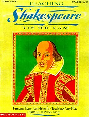 Teaching Shakespeare--Yes You Can [With *] 9780590374019