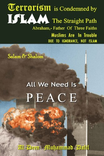 Terrorism Is Condemned by Islam: The Straight Path 9780595444229