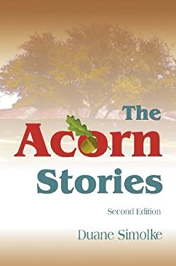 The Acorn Stories: Second Edition 9780595659142