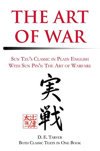 The Art of War: Sun Tzu's Classis in Plain English with Sun Pin's: The Art of Warfare 9780595224722