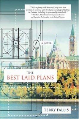 The Best Laid Plans 9780595685356