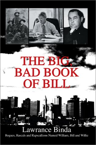 The Big, Bad Book of Bill: R 9780595658152