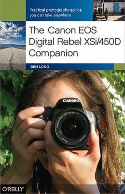 The Canon EOS Digital Rebel XSi/450D Companion 9780596520861
