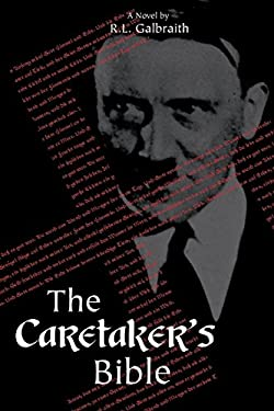 The Caretaker's Bible 9780595459230