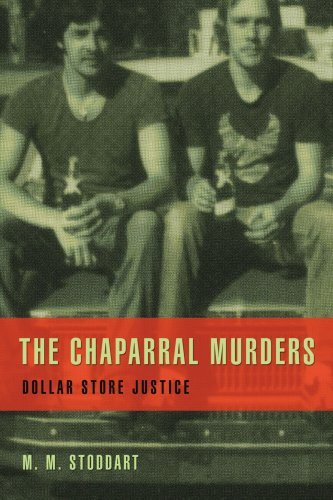 The Chaparral Murders: Dollar Store Justice 9780595443291