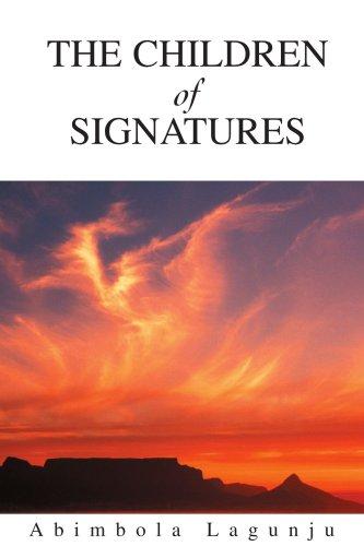 The Children of Signatures 9780595312030