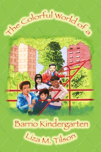 The Colorful World of a Barrio Kindergarten 9780595273515