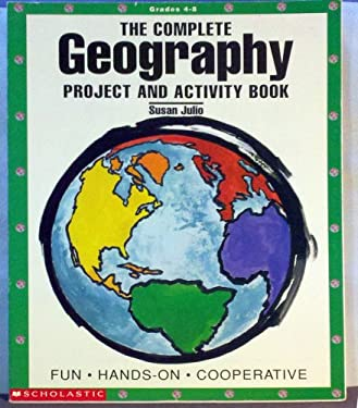 The Complete Geography Project and Activity Book
