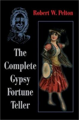 The Complete Gypsy Fortune Teller