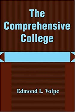 The Comprehensive College: Heading Toward a New Direction in Higher Education 9780595195312