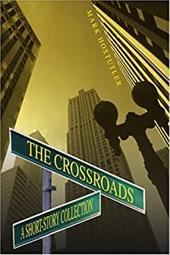 The Crossroads: A Short-Story Collection 2148991