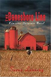 The Danesboro Line: Romantic Suspense Novel 2160605