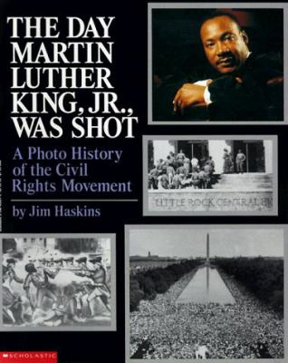 The Day Martin Luther King JR. Was Shot 9780590436618