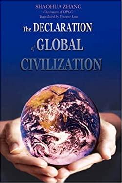The Declaration of Global Civilization 9780595856190