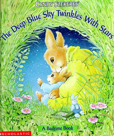 The Deep Blue Sky Twinkles with Stars 9780590691987