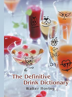 The Definitive Drink Dictionary 9780595438334