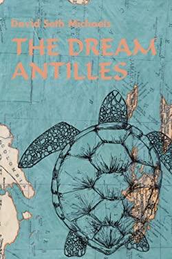 The Dream Antilles 9780595357857