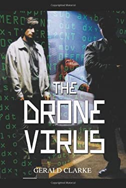 The Drone Virus 9780595321636
