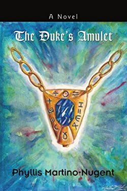 The Duke's Amulet 9780595462179