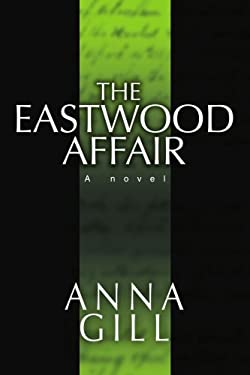 The Eastwood Affair 9780595385478
