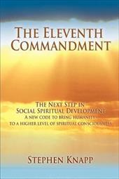The Eleventh Commandment: The Next Step in Social Spiritual Development