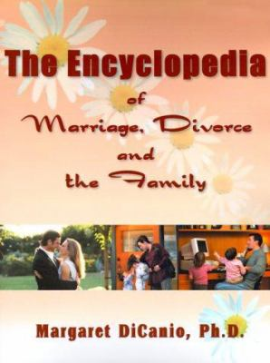 The Encyclopedia of Marriage, Divorce and the Family 9780595000227