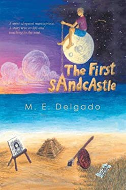 The First Sandcastle 9780595651061