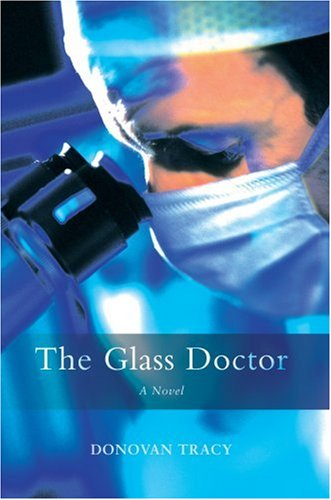 The Glass Doctor 9780595679799