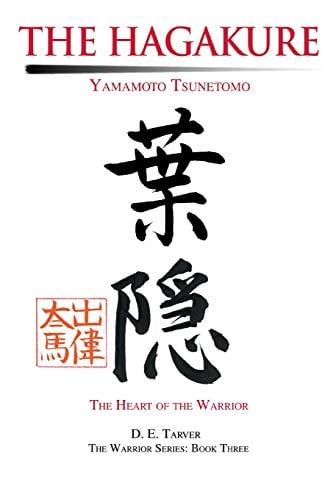 The Hagakure: Yamamoto Tsunetomo 9780595253623