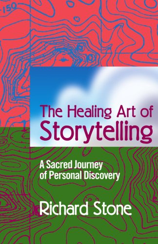 The Healing Art of Storytelling: A Sacred Journey of Personal Discovery 9780595338337