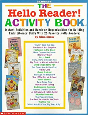 The Hello Reader! Activity Book: Instant Activities and Hands-On Reproducibles for Building Early Literacy Skills with 25 Favorite Hello Readers! y Gi 9780590996112