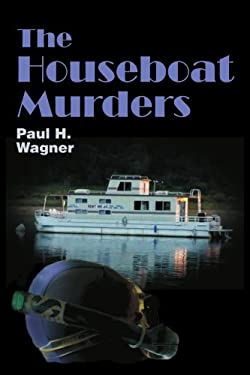 The Houseboat Murders 9780595383405