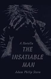 The Insatiable Man: A Novella 2159448