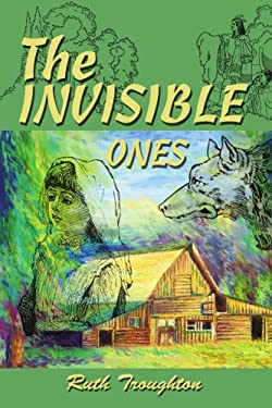 The Invisible Ones 9780595295920