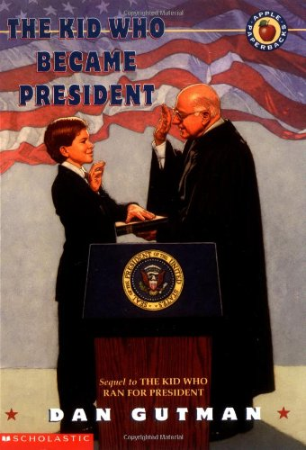 The Kid Who Became President 9780590023764