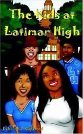 The Kids at Latimar High