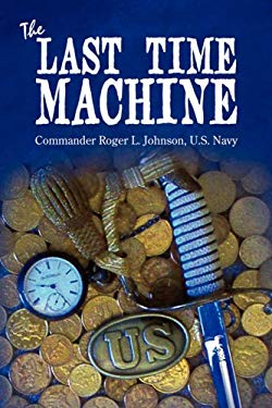The Last Time Machine 9780595527878
