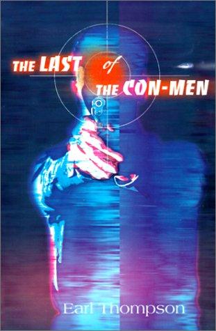 The Last of the Con-Men 9780595155286