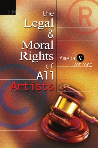 The Legal and Moral Rights of All Artists 9780595296835