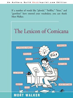 The Lexicon of Comicana 9780595089024