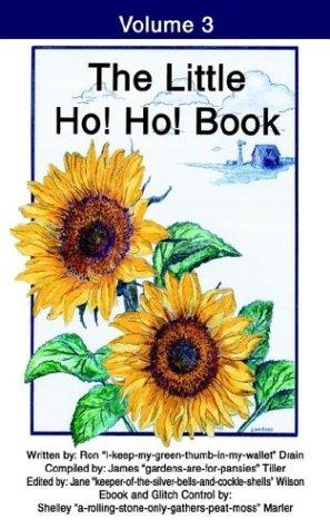 The Little Ho! Ho! Book: Volume 3 9780595279463