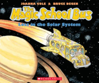 The Magic School Bus Lost in the Solar System 9780590414296